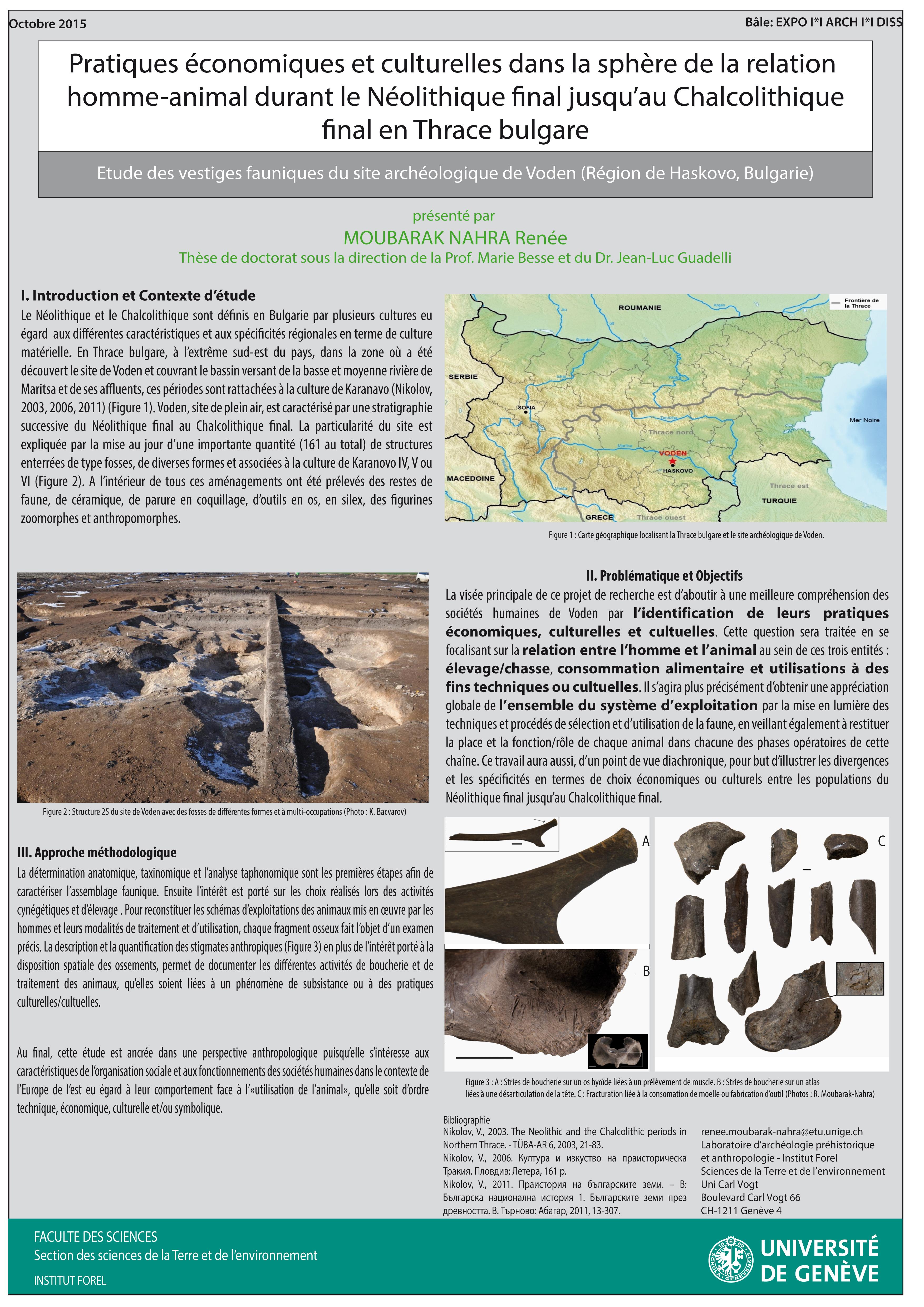 Renée MOUBARAK NAHRA: Pratiques économiques et culturelles dans la sphère de la relation homme-animal durant le Néolithique final jusqu'au Chalcolithique final en Thrace bulgare.